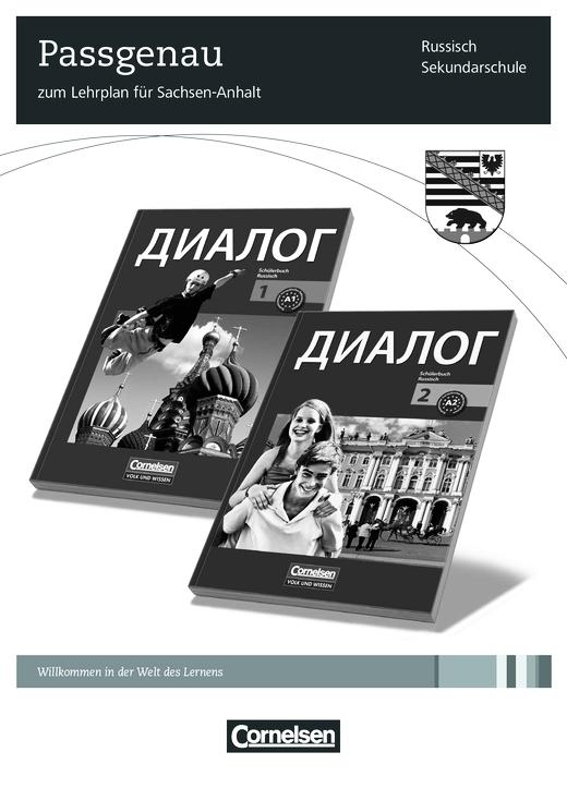 Dialog - Der Lehrplan Sekundarschule Russisch für Sachsen-Anhalt und seine Umsetzung in DIALOG, Bände 1 und 2 - Synopse - Webshop-Download
