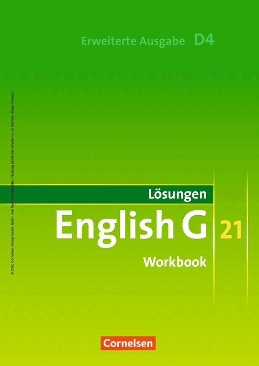 English G 21 - Lösungen zum English G 21-Workbook D4 EA - Workbook-Material - Band 4: 8. Schuljahr