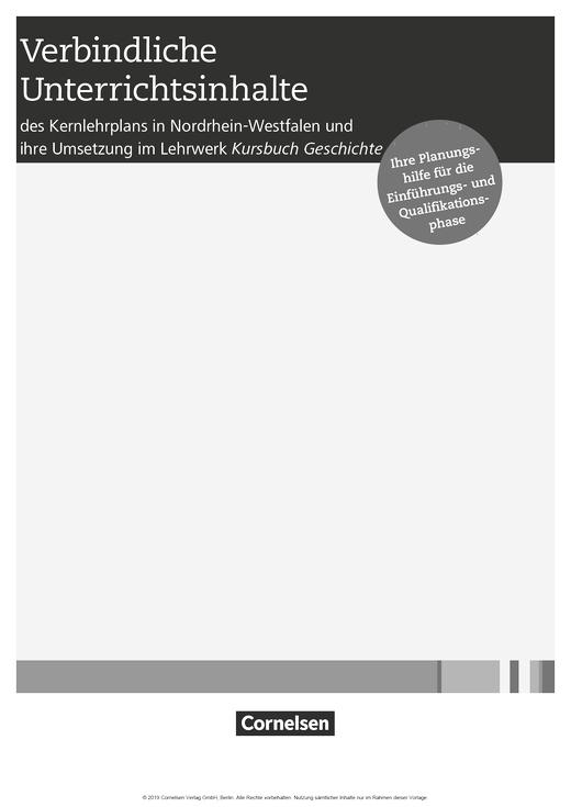 Kursbuch Geschichte - Synopse zu Kursbuch Geschichte NRW, Einführungs- und Qualifikationsphase - Planungshilfe - Einführungsphase