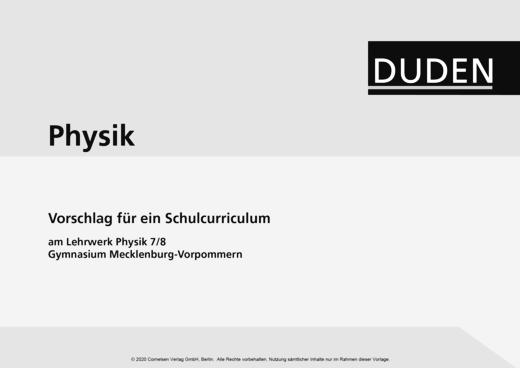 Duden Physik - Schulcurriculum - Duden Physik 7/8, Gymnasium Mecklenburg-Vorpommern - Synopse - 7./8. Schuljahr