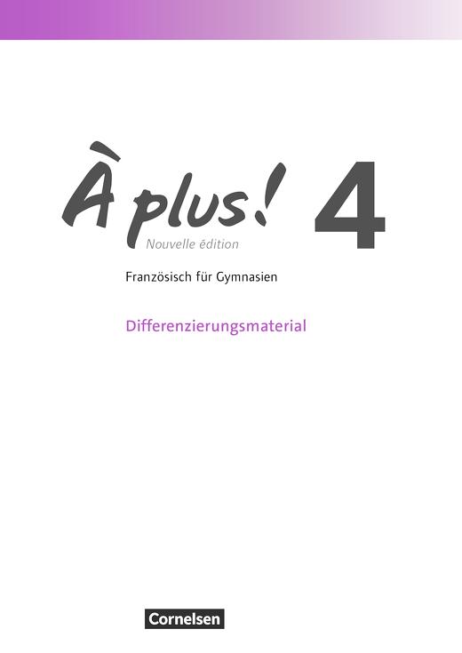 À plus ! - Differenzierungsmaterial zur Unité 1 passend zu À plus ! 4 - Arbeitsblatt - Band 4