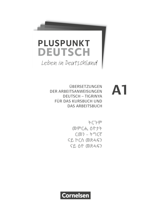Pluspunkt Deutsch - Leben in Deutschland - Übersetzungen der Arbeitsanweisungen Deutsch - Tigrinya - Vorlage für den Schulalltag - A1: Gesamtband