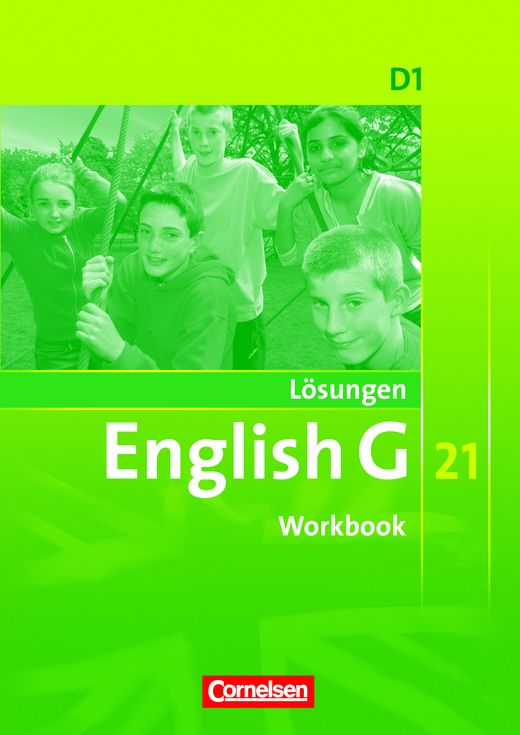 English G 21 - Lösungen zum English G 21-Workbook D1 - Lösungen - Band 1: 5. Schuljahr