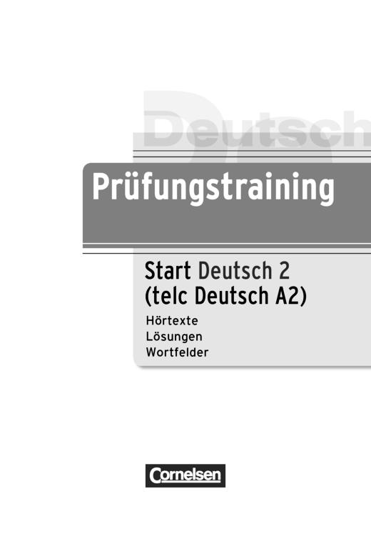 Prüfungstraining Daf Einleger Zum Prüfungstraining Telc Deutsch A2