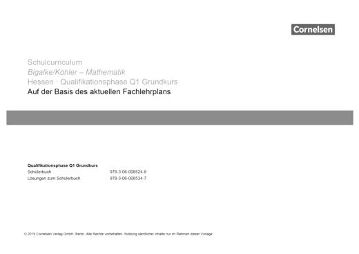 Bigalke/Köhler: Mathematik - Schulcurriculum - Grundkurs 1. Halbjahr
