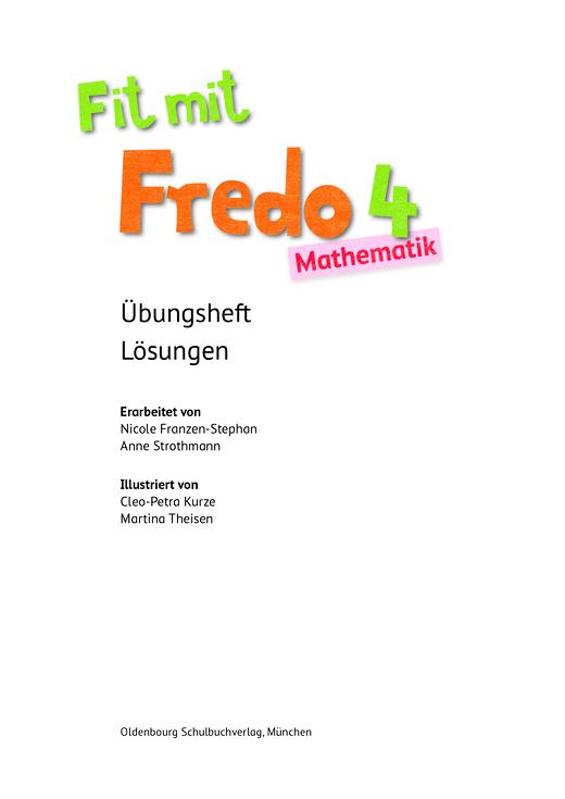 Fredo - Mathematik - Lösungen Übungsheft 4 - 4. Schuljahr