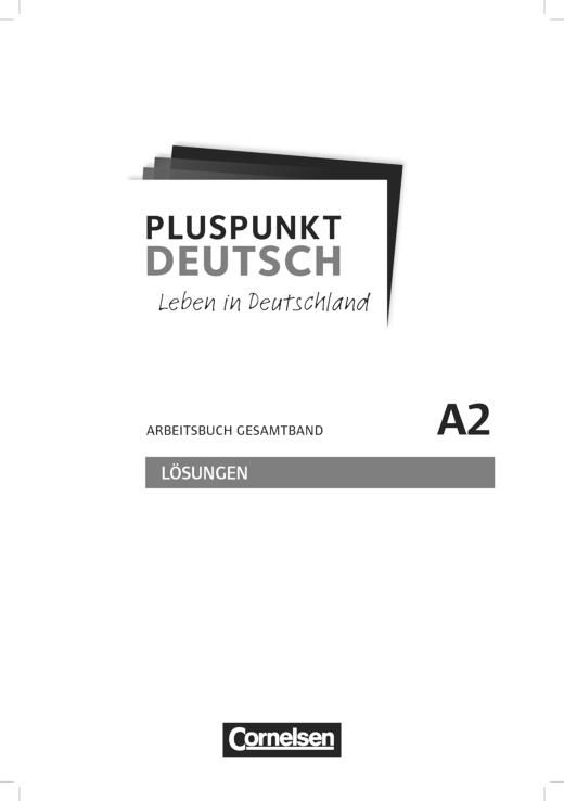 Lösungen zu Pluspunkt Deutsch - Leben in Deutschland - Arbeitsbuch Gesamtband A2 - Lösungen - Webshop-Download