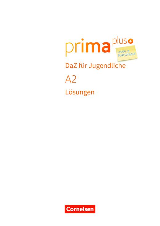 Prima plus - Leben in Deutschland - Prima plus Leben in Deutschland Arbeitsbuch A2 Lösungen - Lösungen - A2