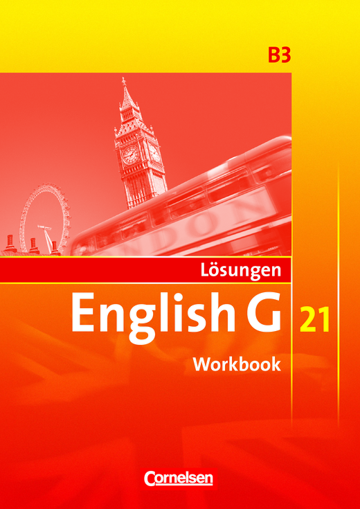 Lösungen zum English G 21-Workbook B3 - Lösungen - Webshop-Download