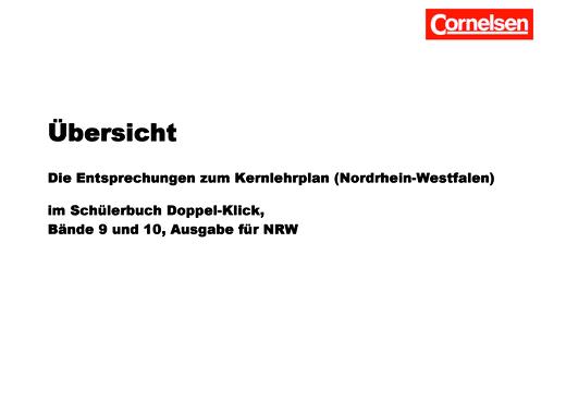 """Doppel-Klick - Übersicht Band 9 und 10 """"Die Entsprechungen zum Kernlehrplan"""" - Synopse - 9. Schuljahr"""