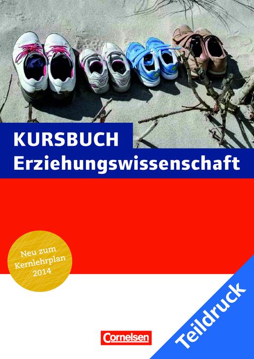 Kursbuch Erziehungswissenschaft - Teildruck Kursbuch Erziehungswissenschaften – Neubearbeitung 2014 - Stoffverteilungsplan - Webshop-Download