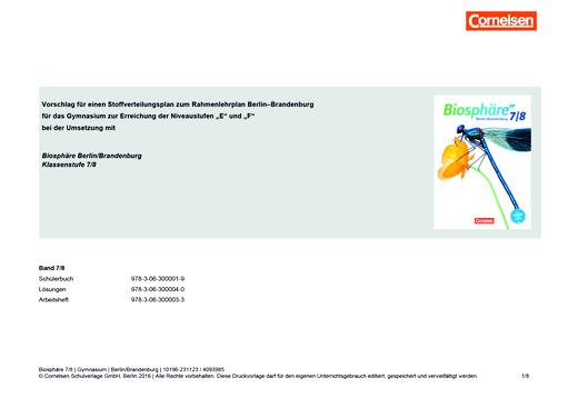 Biosphäre Sekundarstufe I - Vorschlag für einen Stoffverteilungsplan zum Rahmenlehrplan für das Gymnasium - Biosphäre Berlin/Brandenburg 7/8 - Stoffverteilungsplan - 7./8. Schuljahr