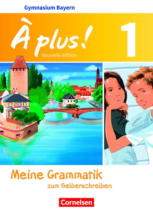 À plus ! - Meine Grammatik - Lösungen - Band 1