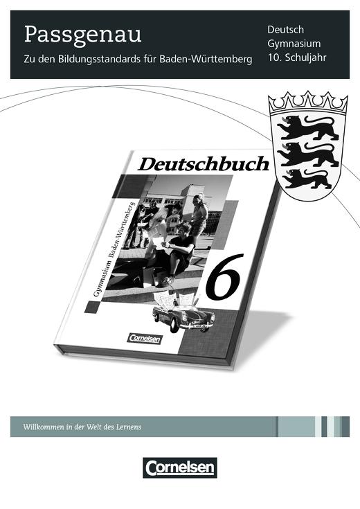Deutschbuch Gymnasium - Synopse zu Band 6 - Stoffverteilungsplan - Band 6: 10. Schuljahr