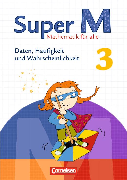 Super M - Lösungen Super M 3 Daten, Häufigkeit und Wahrscheinlichkeit - Lösungen - Webshop-Download