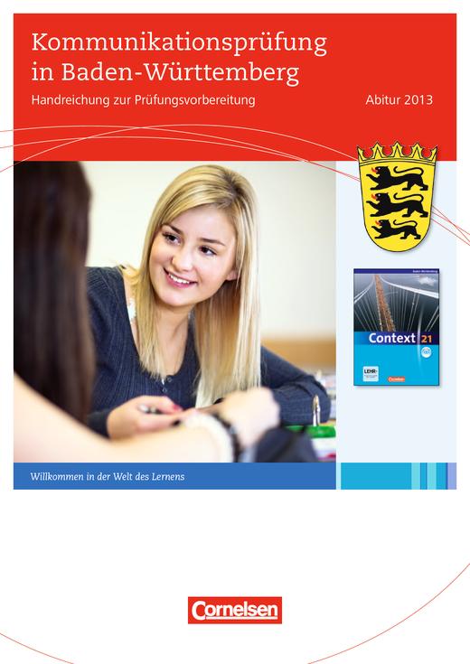 Kommunikationsprüfung mit Context 21 (Baden-Württemberg) - Leistungsmessung, Test, Prüfung - zu Lehrwerken - Webshop-Download