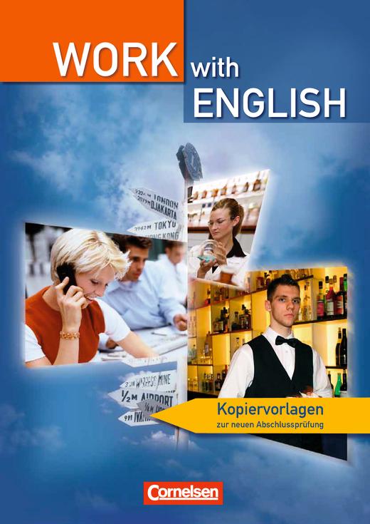 Work with English -  Kopiervorlagen zu den Abschlussprüfungen in der Berufsfachschule, BW - Kopiervorlage - Webshop-Download