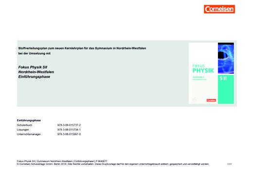 Fokus Physik Sekundarstufe II - Fokus Physik SII Einführungsphase für NRW   Planungshilfe für ein schulinternes Curriculum - Stoffverteilungsplan - Einführungsphase