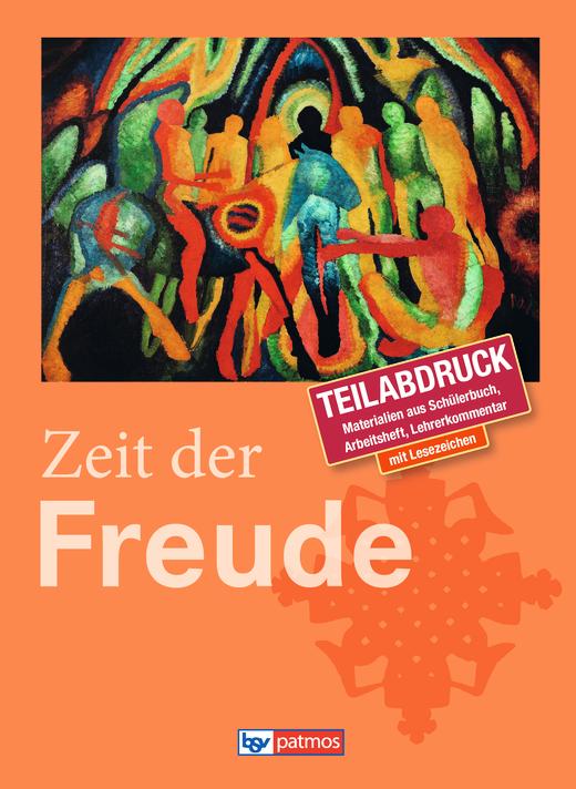 """Religion Sekundarstufe I - Kommentierter Vorabdruck zu """"Zeit der Freude"""" - Arbeitsblatt - Webshop-Download"""