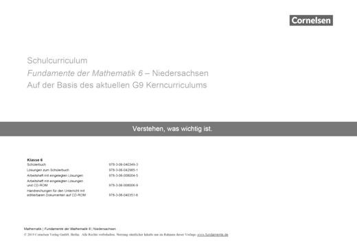 Fundamente der Mathematik - Schulcurriculum 6 für Fundamente der Mathematik Niedersachsen - auf Basis des Kerncurriculums G9 - Synopse - 6. Schuljahr