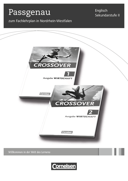 Crossover - Synopse - B2/C1: Band 2 - 12./13. Schuljahr