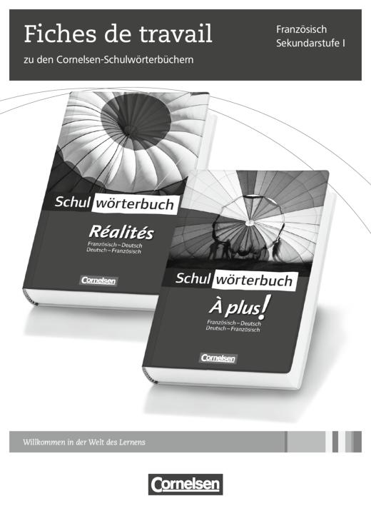 Fiches de travail zu den Cornelsen-Schulwörterbüchern - Arbeitsblatt