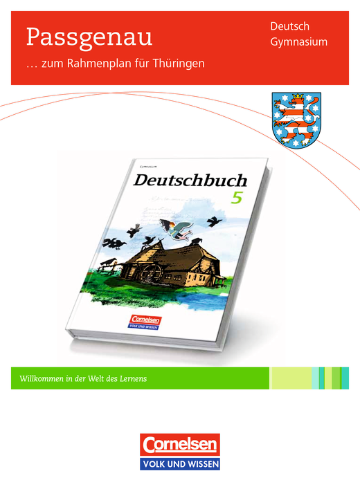 Deutschbuch Gymnasium - Synopse Deutschbuch 5, Gymnasium Thüringen - Synopse - 5. Schuljahr