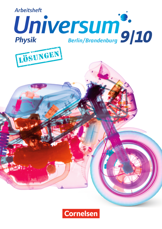 Universum Physik - Lösungen zum Arbeitsheft - 9./10. Schuljahr