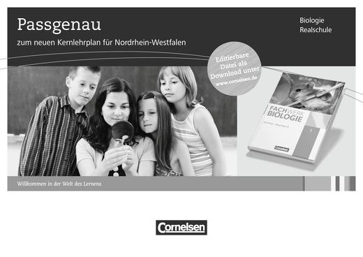 Der neue Kernlehrplan für die Realschule in Nordrhein-Westfalen (Fachwerk Biologie) - Synopse - Webshop-Download