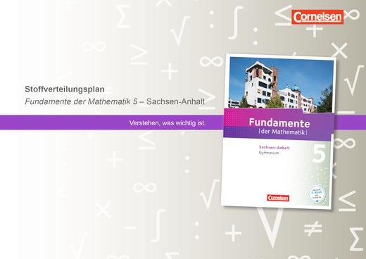 Fundamente der Mathematik - Stoffverteilungsplan 5 Fundamente der Mathematik Sachsen-Anhalt - Stoffverteilungsplan - 5. Schuljahr