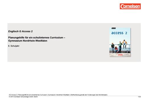 English G Access - Planungshilfe für ein schulinternes Curriculum Nordrhein-Westfalen - Band 2: 6. Schuljahr