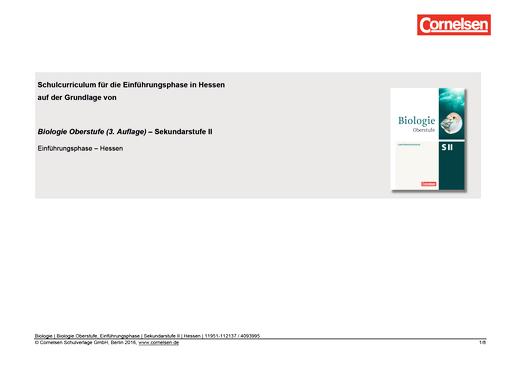 Biologie Oberstufe (3. Auflage) - Schulcurriculum für die Einführungsphase in Hessen - Stoffverteilungsplan - Einführungsphase NRW und Hessen