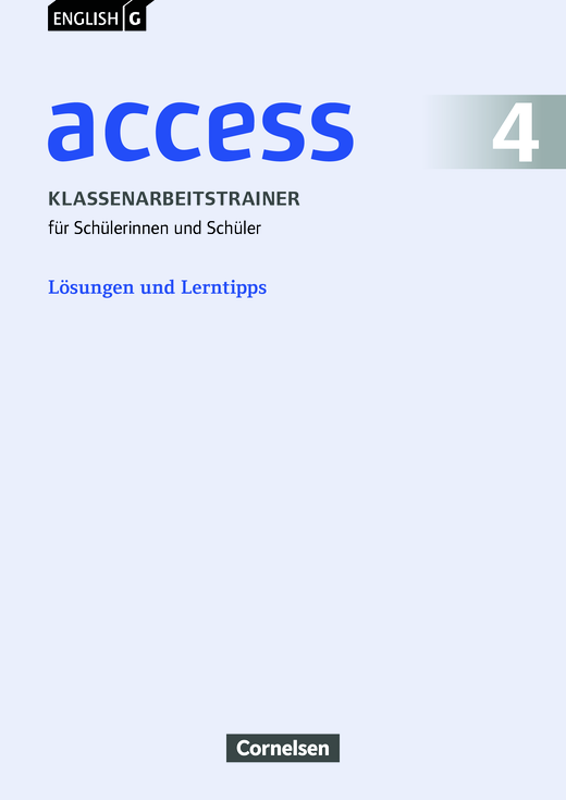 english g access l sungen und lerntipps zum klassenarbeitstrainer english g access 4. Black Bedroom Furniture Sets. Home Design Ideas
