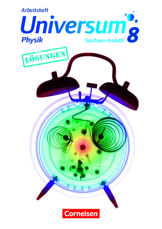 Universum Physik - Lösungen zum Arbeitsheft - 7./8. Schuljahr