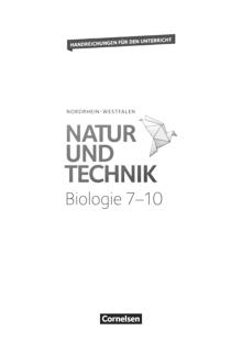 Natur und Technik - Biologie Neubearbeitung - Ökosysteme und ihre Veränderung - Probekapitel - Handreichungen für den Unterricht - 7.-10. Schuljahr