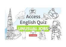 Access - Access English Quiz - Unusual Jobs - Powerpoint - Band 4/5: 8./9. Schuljahr