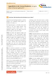 Politik entdecken - Jugendliche in der Corona-Pandemie: um gute (Start-)Chancen gebracht? - Kopiervorlagen mit Materialien, Aufgaben, didaktischen Hinweisen sowie Lösungen