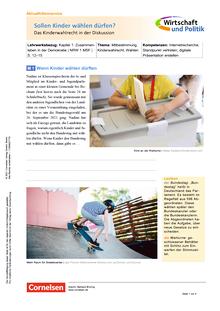 Wirtschaft und Politik - Sollen Kinder wählen dürfen? - Das Kinderwahlrecht in der Diskussion - Kopiervorlagen mit Materialien, Aufgaben sowie didaktischen Hinweisen und Lösung - 5./6. Schuljahr