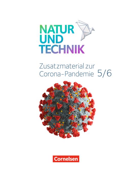 Natur und Technik - Naturwissenschaften: Neubearbeitung - SARS-CoV-2 und Covid-19 - Schulbuchseiten - 7./8. Schuljahr