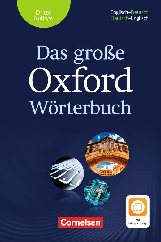 Das große Oxford Wörterbuch - Wörterbuch mit beigelegtem Exam Trainer und App - B1-C1
