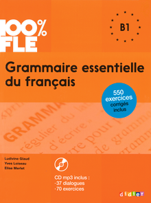 100% FLE - Übungsgrammatik mit MP3-CD - B1