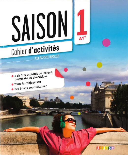 Saison - Cahier d'activités mit CD - Band 1: A1