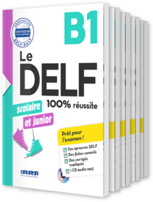 Le DELF Scolaire - Prüfungsvorbereitung