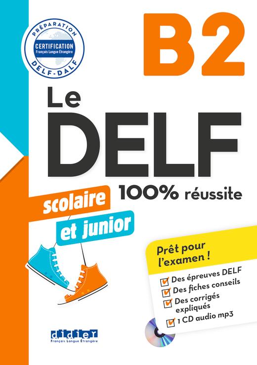 Le DELF Scolaire - Übungsheft mit MP3-CD und Lösungen - B2
