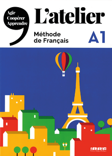L'Atelier - Kursbuch mit DVD-ROM und Code für das digitale Kursbuch - A1