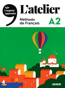 L'Atelier - Kursbuch mit DVD-ROM und Code für das digitale Kursbuch - A2