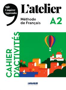 L'Atelier - Cahier d'activités mit MP3-CD - A2
