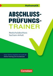 Abschlussprüfungstrainer Mathematik - Realschulabschluss - Arbeitsheft mit Lösungen und Online-Training Grundwissen - 10. Schuljahr