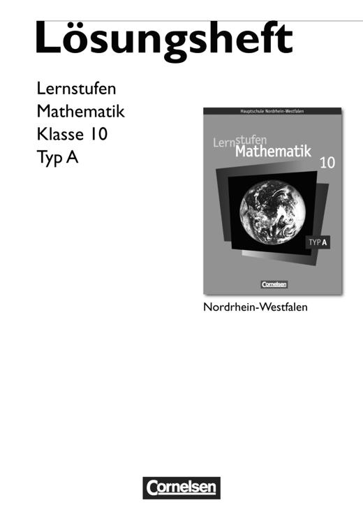 Lernstufen Mathematik - Lösungen zum Schülerbuch - Typ A - 10. Schuljahr