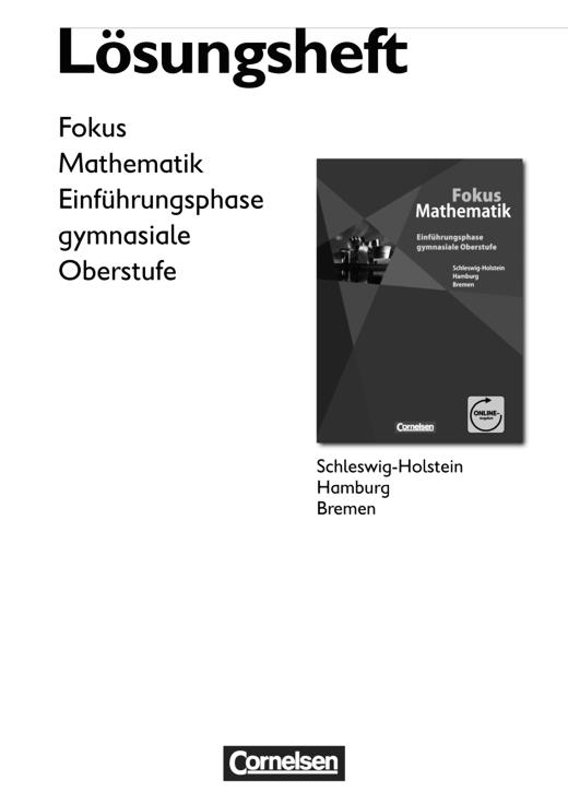 Fokus Mathematik - Gymnasiale Oberstufe - Lösungen zum Schülerbuch - Einführungsphase